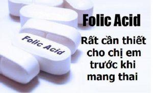 Vai trò của axit folic đối với mẹ bầu và thai nhi