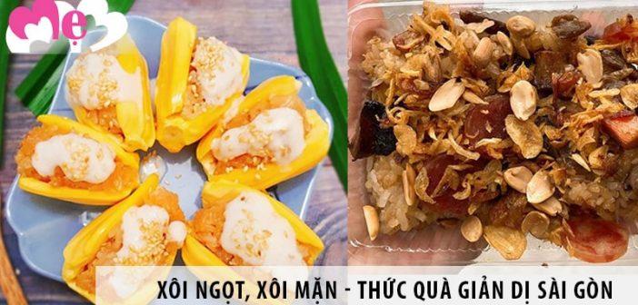 Xôi ngọt, xôi mặn Sài Gòn - thức quà giản dị không thể bỏ qua
