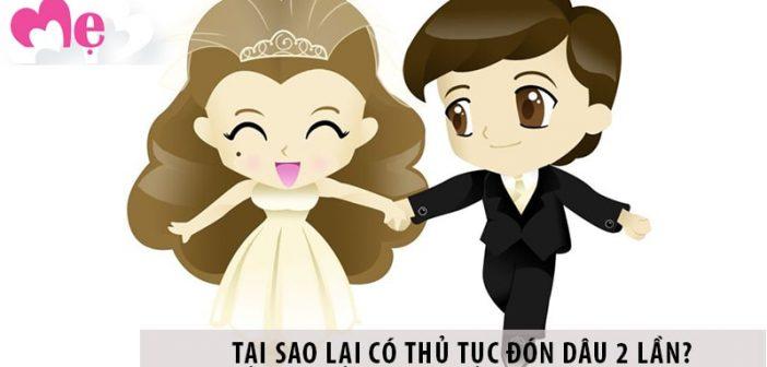 Tìm hiểu tục đón dâu 2 lần hóa giải được điều xấu trong hôn nhân