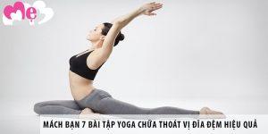 Mách bạn 7 bài tập Yoga chữa thoát vị đĩa đệm hiệu quả