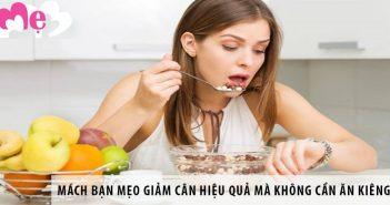 Mách bạn mẹo giảm cân hiệu quả mà không cần ăn kiêng