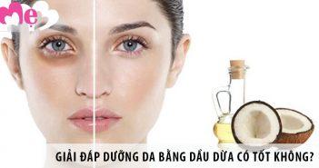Giải đáp Dưỡng da bằng dầu dừa có tốt không?