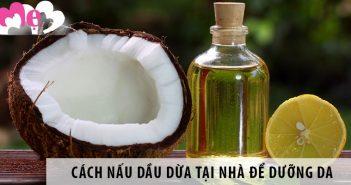 Cách nấu dầu dừa tại nhà để dưỡng da trắng hồng