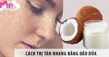 Cách trị tàn nhang bằng dầu dừa cho phụ nữ tuổi 30