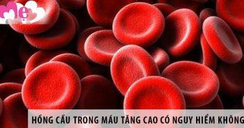 Hiện tượng hồng cầu trong máu tăng cao có nguy hiểm không?