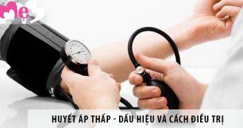 Huyết áp thấp - nguyên nhân, dấu hiệu và cách điều trị