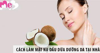 7 cách làm mặt nạ dầu dừa dưỡng da tại nhà