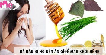 8 thực phẩm bà bầu bị ho nên ăn để mau khỏi bệnh