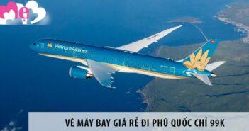Vé máy bay giá rẻ đi Phú Quốc chỉ 99k